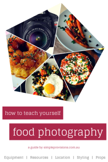 How to Teach Yourself Food Photography | Simple Provisions